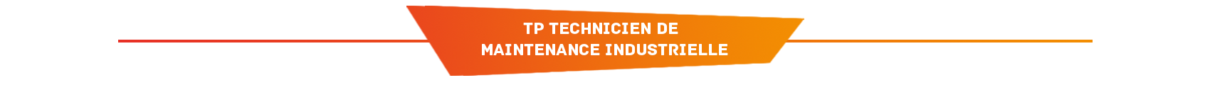 TP Technicien de maintenance industrielle